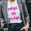 PINK IS PUNK T-Shirt