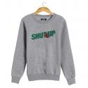 SHUT UP Sweatshirt man